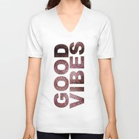 good vibes V-neck T-shirts featuring GOOD VIBES by Michelle