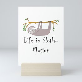 Life in Sloth-Motion Sloth on a Branch Mini Art Print