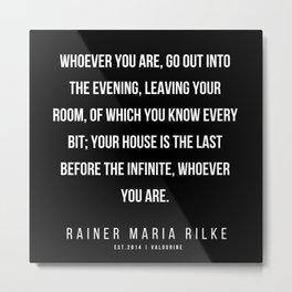 68   | 200416 | Rainer Maria Rilke Quotes | Rainer Maria Rilke Poems Metal Print