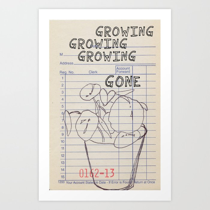 growing Kunstdrucke