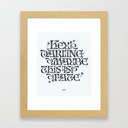 Hey Darling... Framed Art Print