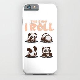 This Is How I Roll Panda Pun Kawaii Little Bear iPhone Case