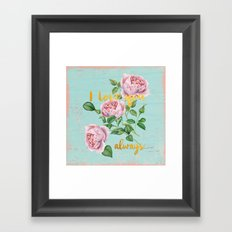 I love you- always - Gold glitter Typography on floral watercolor illustration Framed Art Print