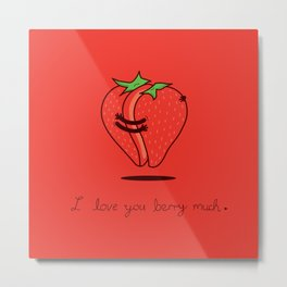 How much do I love you? Metal Print
