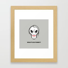 What's so funny? Framed Art Print