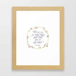 """""""Better things ahead"""" Quote C.S. Lewis Framed Art Print"""