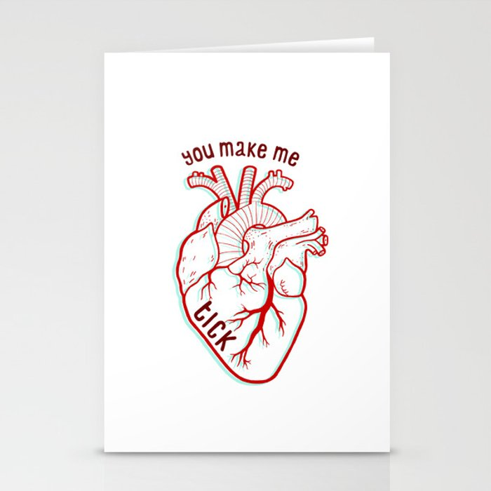 you make me tick Stationery Cards