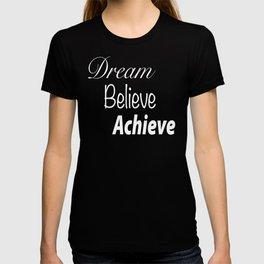 Dream Believe Achieve Ultra Violet T-shirt