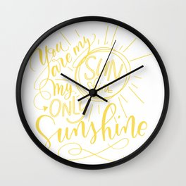 Yellow You are my Sunshine Wall Clock