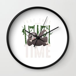 Just Take Your Time Funny Sleepy Sloths Forest Nature Wildlife Animals Zoo Wilderness Gift Wall Clock