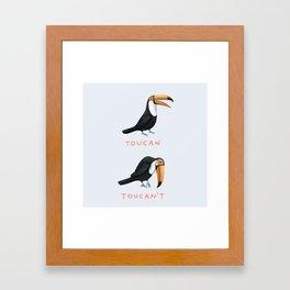 Toucan Toucan't Framed Art Print