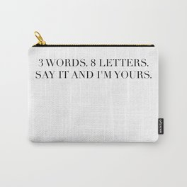 3 WORDS 8 LETTERS Carry-All Pouch