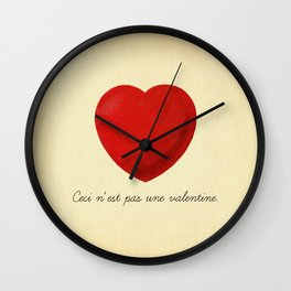 Ceci n'est pas une valentine (this is not a valentine) Wall Clock