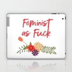 Feminist as Fuck (Uncensored Version) Laptop & iPad Skin