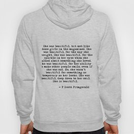 F Scott Fitzgerald She Was Beautiful Quote Hoody