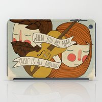 nan lawson iPad Cases featuring Music Is All Around by Nan Lawson