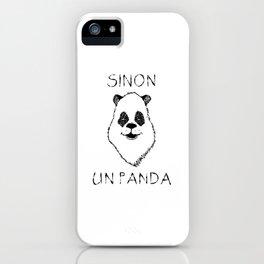 Sinon, un panda (5) iPhone Case