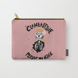 Oh, Clementine please be mine... Carry-All Pouch
