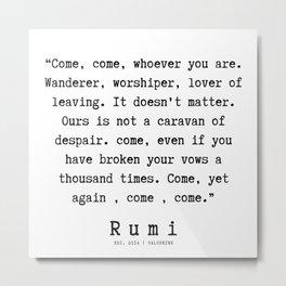 42  | Rumi Quotes  | 190921 Metal Print