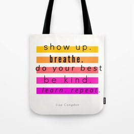 Show Up Motivational Quote Tote Bag