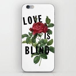Love is Blind iPhone Skin