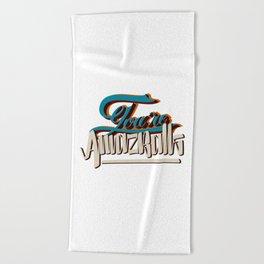 YOU'RE AMAZBALLS Beach Towel