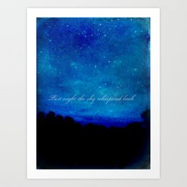 The Sky Whispered  Art Print