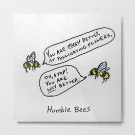 Humble Bees Metal Print