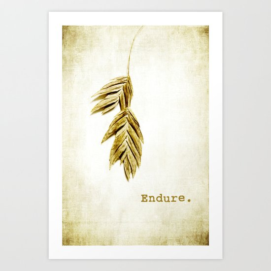 endure Art Print