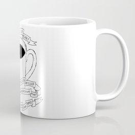 Stay Up Late, Get Up Early Coffee Mug