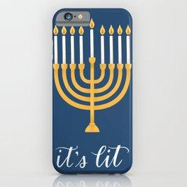 It's Lit - Menorah iPhone Case