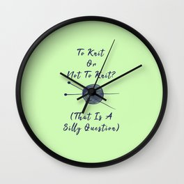 Vintage To Knit Or Not To Knit Funny Pun Sew Wall Clock