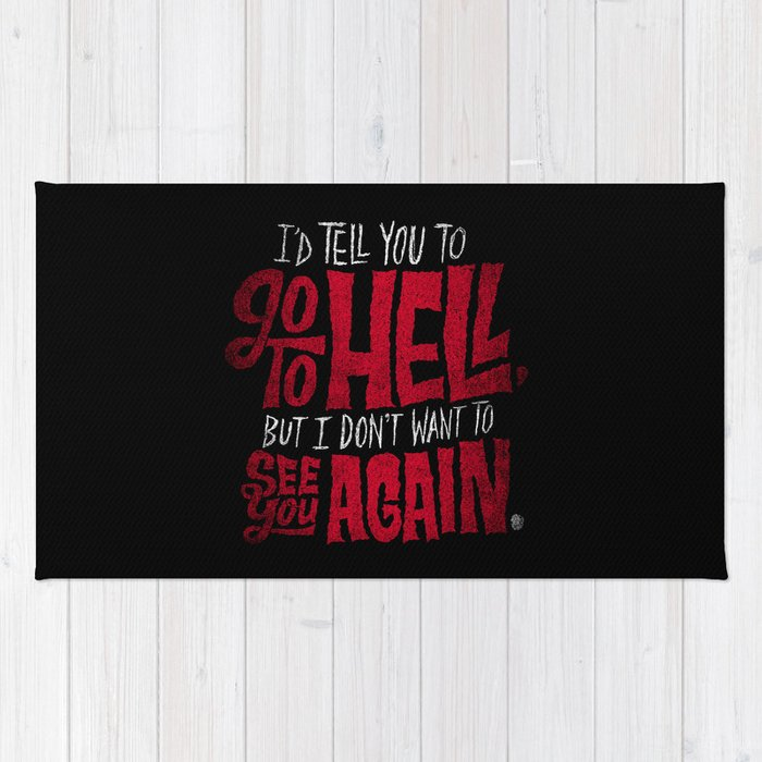 Don't Go To Hell Rug