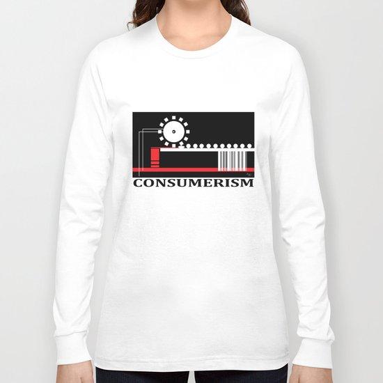 Consumerism Long Sleeve T-shirt