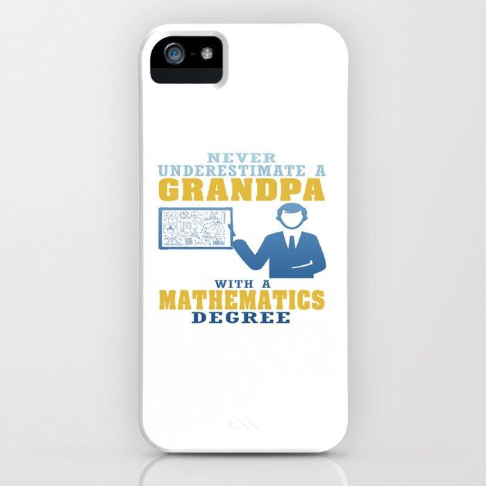 Mathematics Degree Grandpa iPhone Case