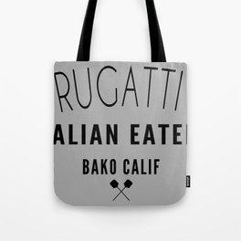 FRUGATTI'S CALIF Tote Bag
