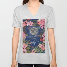 You are my moon Unisex V-Neck