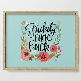 Pretty Swe*ry: Fuckity Fuck Fuck Serving Tray