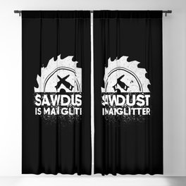 Sawdust Is Man Glitter Gift Blackout Curtain