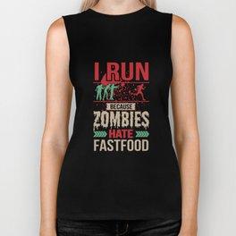 I Run Because Zombies Hate Fast Food Biker Tank