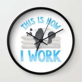 Cute & Funny This Is How I Work Lazy Panda Working Wall Clock
