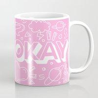 okay Mugs featuring OKAY by Jonathan Colin