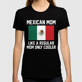 Mexican Mom T-shirt