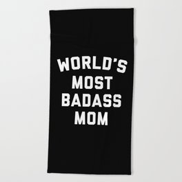 Badass Mom Funny Quote Beach Towel