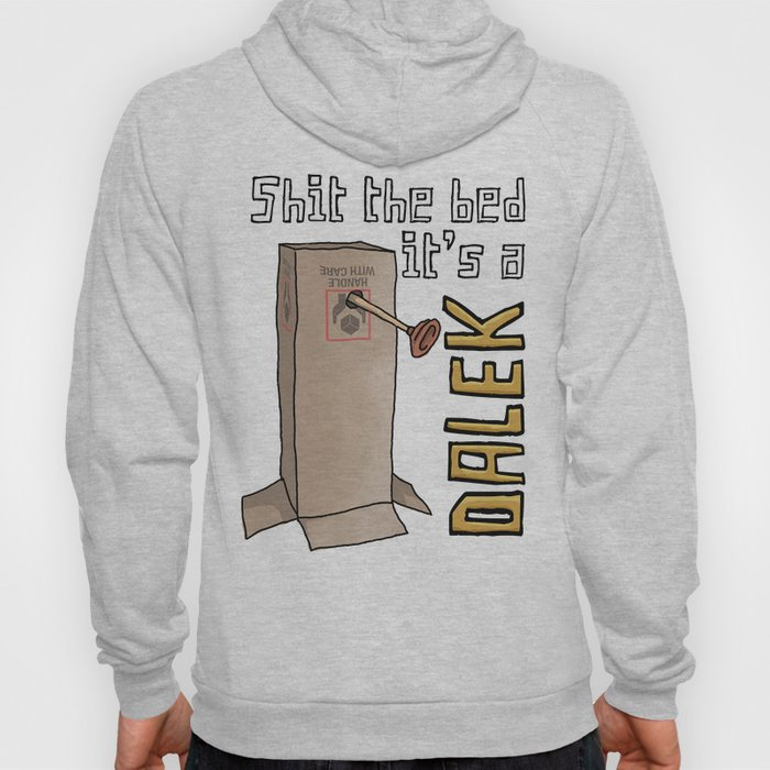 Sh*t the Bed Hoody