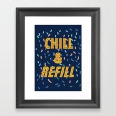 Chill & Refill Framed Art Print