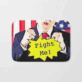 Fight Me! Bath Mat