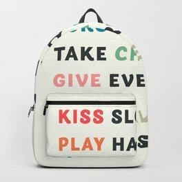 Good vibes, kiss slowly, take chances, have no regrets, positive vibes , inspirational quote Backpack