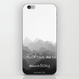 Faith Can Move Mountains Religious Bible Verse Art - Matthew 17:20 iPhone Skin