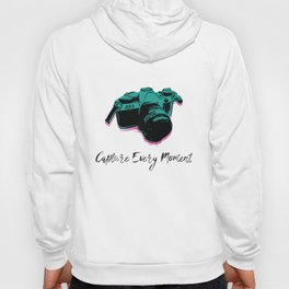 Capture Every Moment Hoody